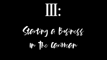 Starting A Business In The Caribbean