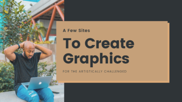 A Few Sites To Create Graphics