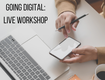 Going Digital: The Workshop